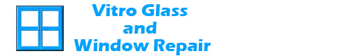 Vitro Glass and Window Repair Arlington VA