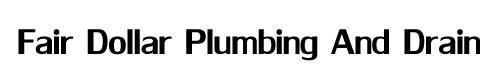 Fair Dollar Plumbing And Drain Cleaning Potomac VA