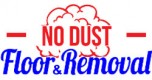 No Dust Floor, Floor Installation & Removal Services Boca Raton FL