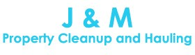 J & M Affordable Property Junk Removal Hauling Service West Covina CA