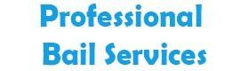 Professional Bail Services, emergency rescue bail bonds Oakland CA