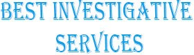 Best Investigative Services, background investigator El Dorado Hills CA